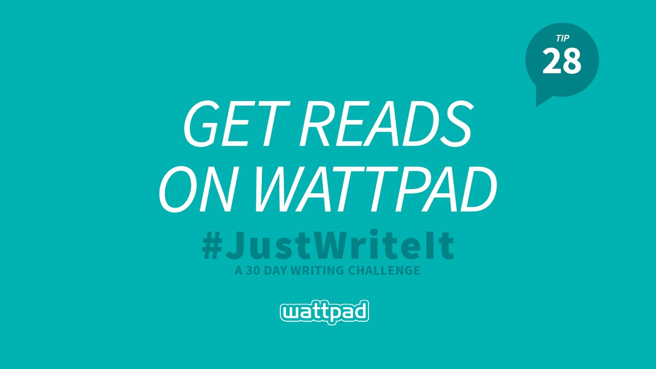 Writing Tip #28: Get Reads on Wattpad