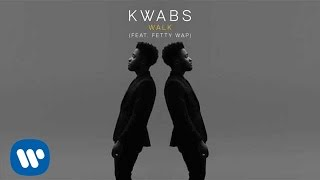 Kwabs - Walk (feat. Fetty Wap)
