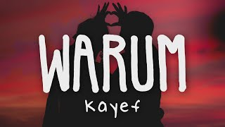 Kayef - WARUM (Lyric Video)