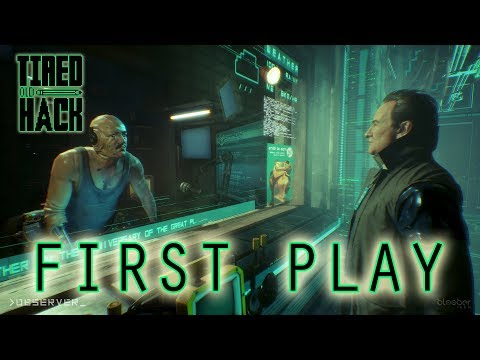 First Play - Observer (Xbox One X)
