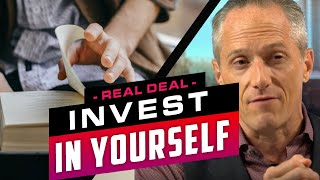 ALWAYS INVEST IN YOURSELF - Brian Rose