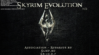 The Elder Scrolls V : Skyrim (Сборка Evolution 2.1) Начало #1