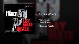 Playmate Puzzle (Matan Caspi Remix)