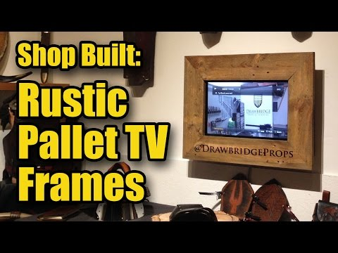 Shop Built: Rustic Pallet TV Frames