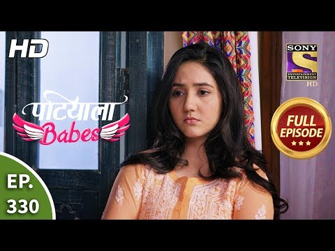 Patiala Babes - Ep 330 - Full Episode - 2nd March, 2020