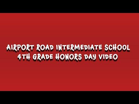 Airport Road Intermediate School 4th Grade Honors Video