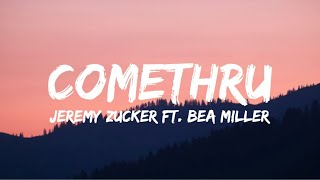 Gambar cover Jeremy Zucker – Comethru feat. Bea Miller (Lyrics)