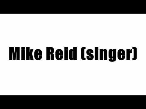 Mike Reid (singer)