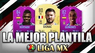 FIFA 19   LA MEJOR PLANTILLA POSIBLE DE LA LIGA MX   SQUAD BUILDER