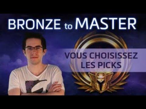 [Gold] Bronze to Master - Vous choisissez les picks - Lili dps
