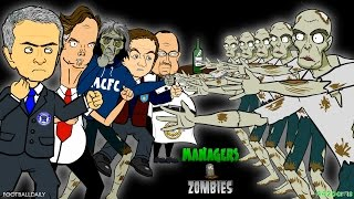 Football Managers vs Zombies! feat. Mourinho, van Gaal & Benitez.