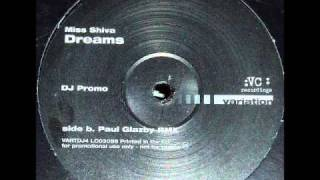 Miss Shiva - Dreams (Paul Glazby Remix)