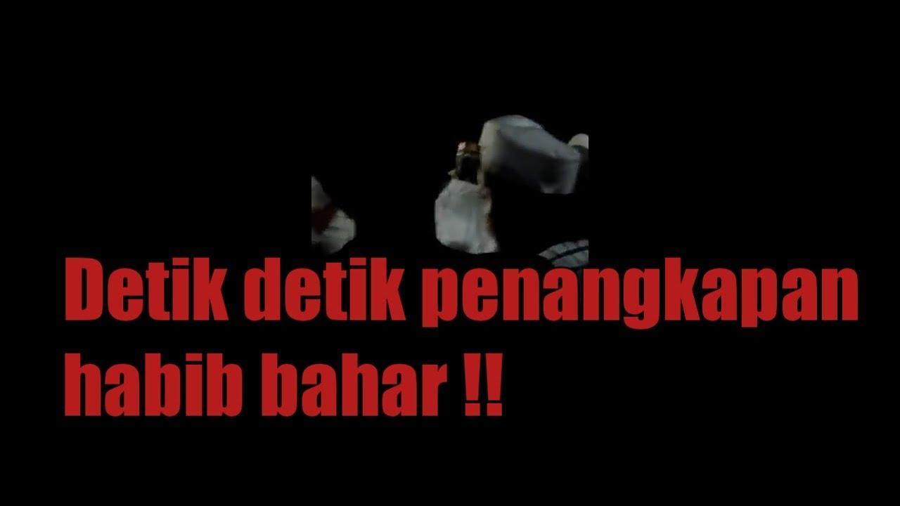 Detik detik penangkapan habib bahar bin smith - YouTube