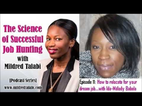 EP 11: How to relocate for your dream job...with Ida-Mélody Babela