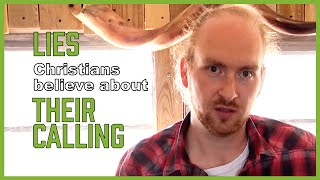 Lies Christians believe about their calling (DEAD CHURCH - pt 17)