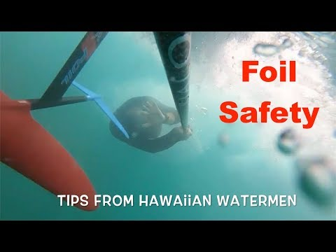 Foil Safety- Watch this before using a Hydrofoil