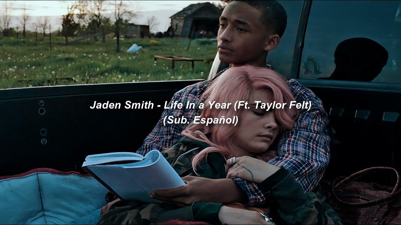 Download Jaden Smith - Life In a Year Ft. Taylor Felt (Sub. Español)