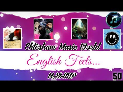 english-feels...-|-ehtesham-music-world-|-alan-walker-|-ed-sheeran-|-maroon-5-|-sabrina-carpenter