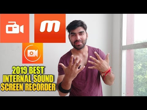 Best Internal Sound Screen Recorder Of 2019 Is Out | How To Record Internal Sound Recording