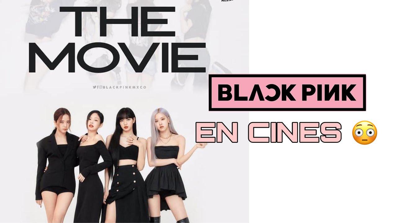 THE MOVIE - BLACKPINK EN CINES POR SU QUINTO ANIVERSARIO