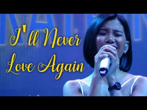 KATRINA VELARDE - I'll Never Love Again (The MusicHall Metrowalk | May 11, 2019) #HD720p
