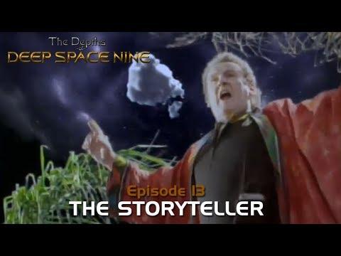 The Depths of DS9 #13 - THE STORYTELLER