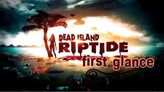 видео dead island riptide системные требования
