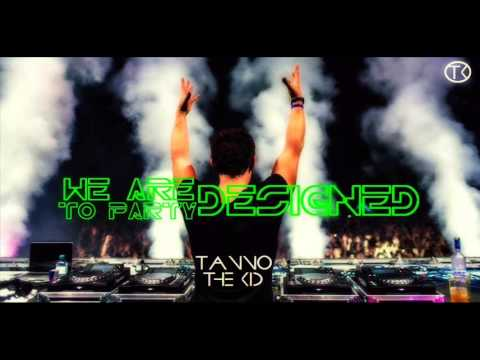 TANNO the KID - We Are Designed To Party (Summer End Promo Mix)
