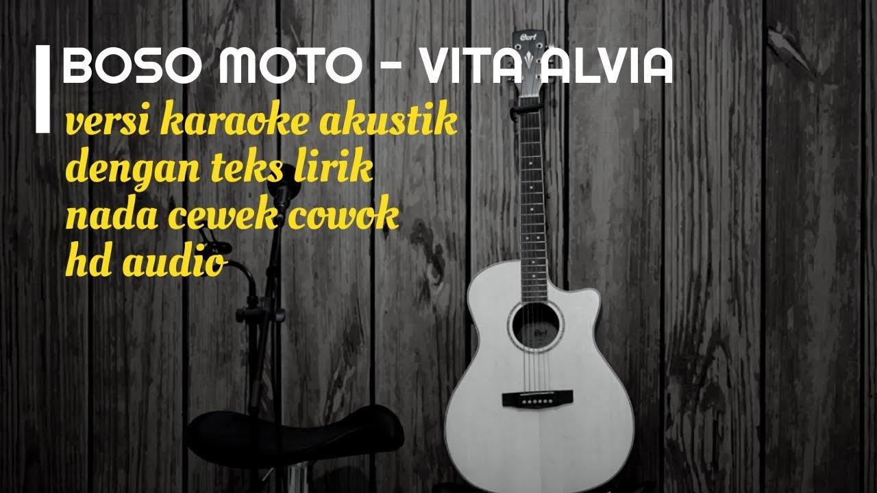 boso moto vita alvia karaoke gitar akustik vocal nada cewek cowok teks lirik youtube