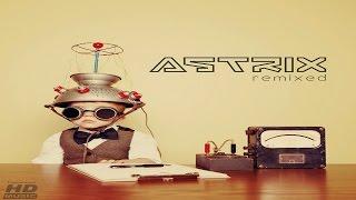 Astrix - Remixed [Full Album]
