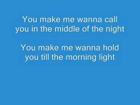 Blue - You Make Me Wanna Lyrics