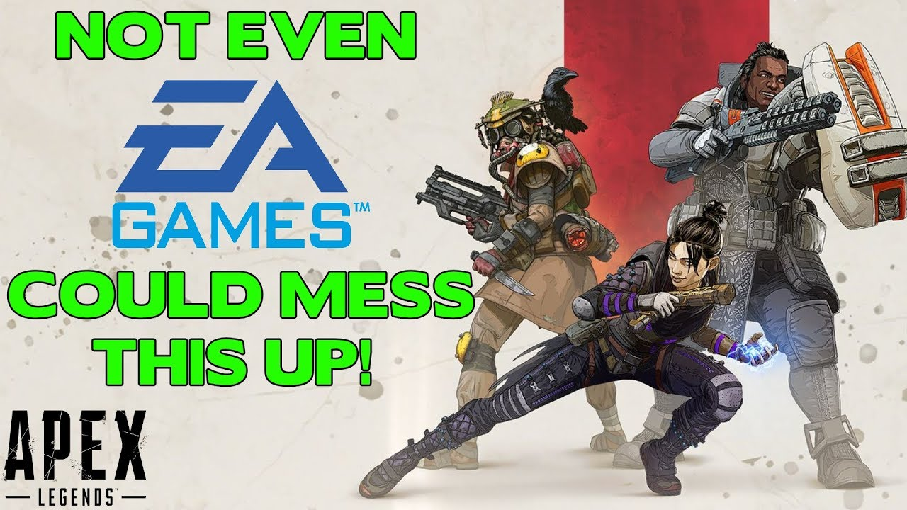 Apex Legends Is So Good That Not Even EA Could Mess It Up... YET!