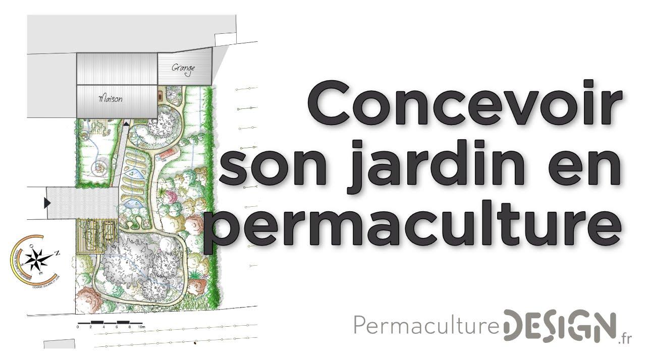 Concevoir Son Jardin En Permaculture Youtube