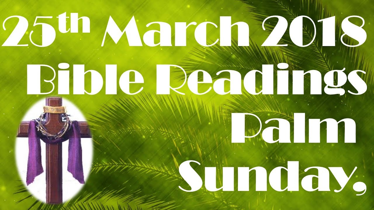 Daily Bible Readings, Share, Listen and Read, 25th March