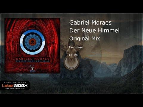 Gabriel Moraes - Der Neue Himmel (Original Mix)
