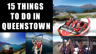 15 THINGS TO DO IN QUEENSTOWN, NEW ZEALAND