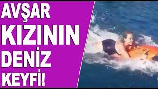 Hülya Avşar'ın Yeni Deniz Eğlencesi