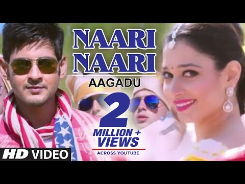 Aagadu || Naari Naari Official Full Video || Super Star Mahesh Babu, Tamannaah [HD]