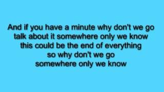 Somewhere only we know - Keane (acoustic) lyrics