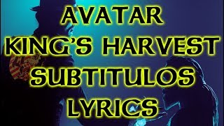 Avatar - King's Harvest - Subtítulos/Lyrics