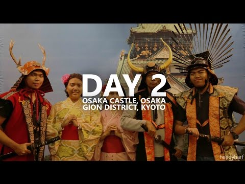 OSAKA CASTLE, OSAKA - GION DISTRICT, KYOTO | JAPAN HOLIDAY 2015 FULL HD