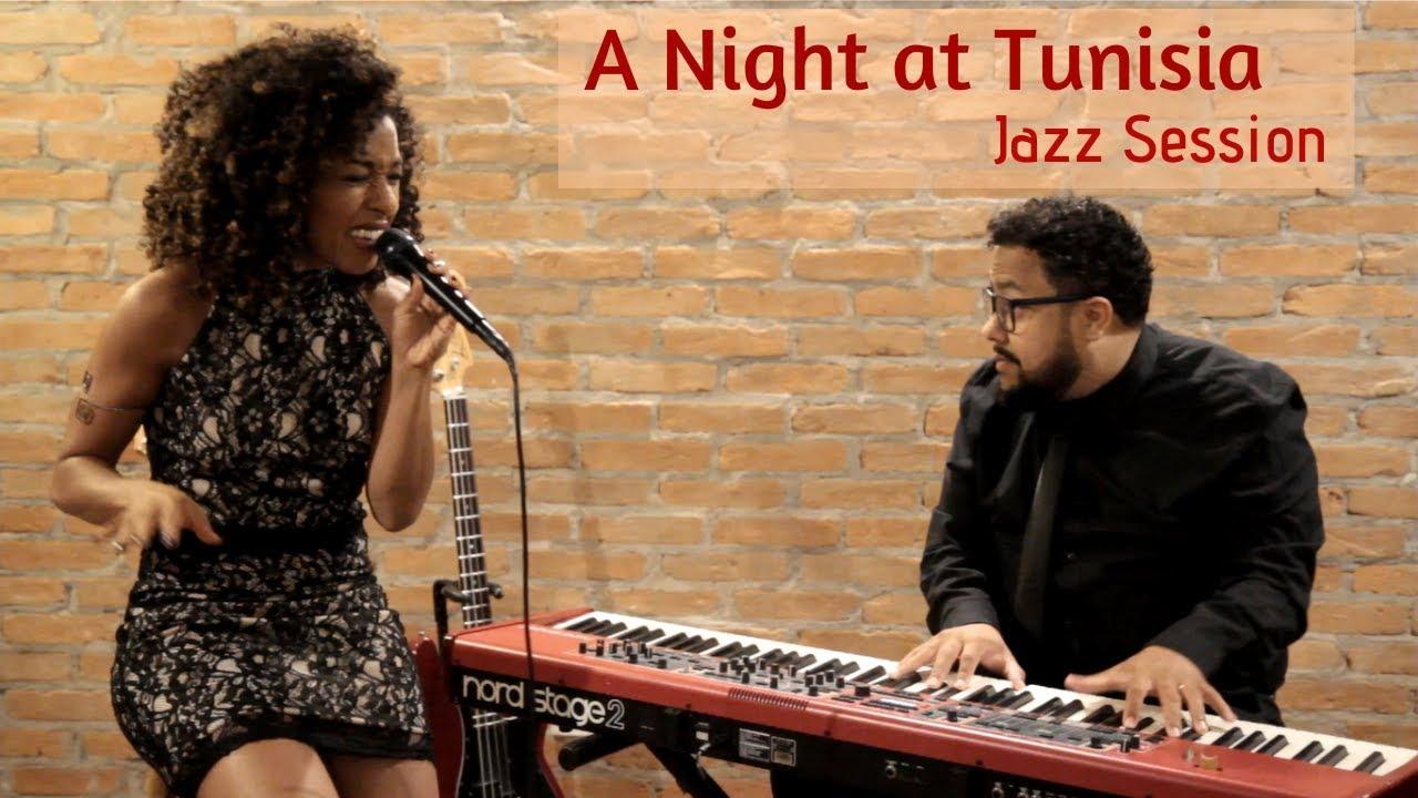 A Night at Tunisia (Jazz Session) - Gaby Cunha e André Freitas
