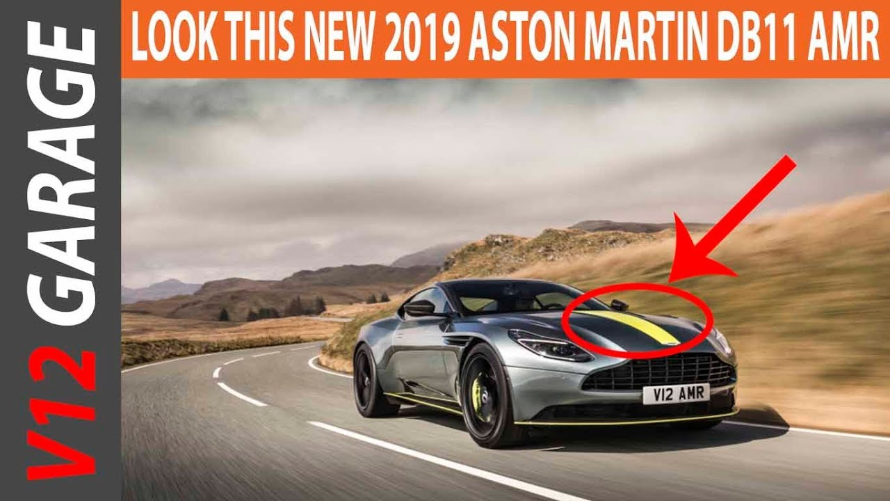 Look This 2019 Aston Martin Db11 Amr Specs And Price Youtube