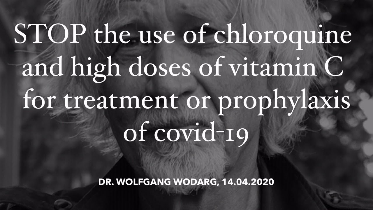 Stop the use of chloroquine & high doses intravenous vit. C for treatment / prophylaxis of Covid-19!