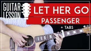 Let Her Go Guitar Tutorial - Passenger Guitar Lesson  🎸|Fingerpicking + Easy Chords + Guitar Cover|