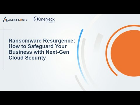 Ransomware Resurgence: How to Safeguard Your Business with Next-Gen Cloud Security