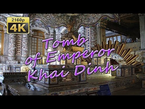 Tomb of Emperor Khai Dinh in Hue - Vietnam 4K Travel Channel