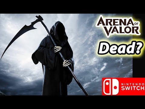 Is Arena Of Valor DEAD? - (Nintendo Switch)