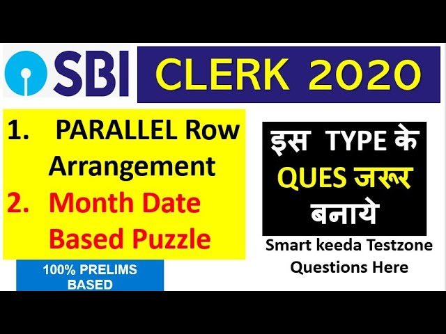 SBI Clerk - 100% Pre Based Puzzle - 2 Parallel ROW North South , Month and Date Based Puzzle