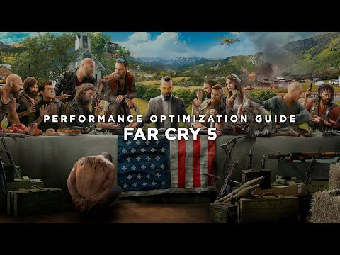 Far Cry 5 - How To Fix Lag/Get More FPS and Improve Performance